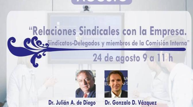 """Videoconferencia – """"Relaciones Sindicales con la Empresa. Sindicatos – Delegados y miembros de la Comisión Interna"""""""